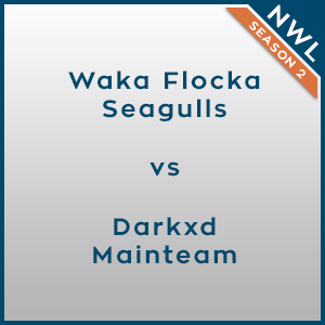 NWL Season 2: Group A - Waka Flocka Seagulls vs Darkxd Mainteam [1/3]
